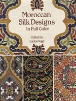 Moroccan Silk Designs in Full Color : Colour from Plants and Lichens