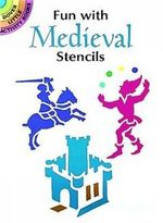 Fun with Medieval Stencils - Paul E. Kennedy