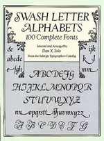 Swash Letter Alphabets : 100 Complete Fonts - Dan X. Solo