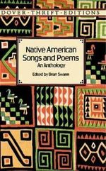 Native American Songs and Poems : An Anthology