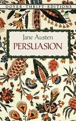 Persuasion : Dover Thrift Editions - Jane Austen