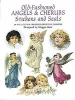 Old-Fashioned Angels and Cherubs Stickers and Seals : 30 Full-Color Pressure-Sensitive Designs