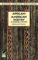 African-American Poetry : An Anthology, 1773-1927 - Joan R. Sherman