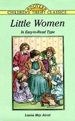 Little Women : Dover Children's Thrift Classics - Louisa May Alcott
