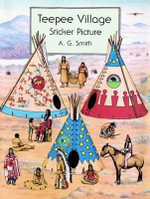 Teepee Village Sticker Picture - A. G. Smith