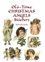 Old-Time Christmas Angels Stickers : Dover Stickers