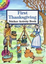 First Thanksgiving Sticker Activity Book : A Scrapbook - Iris Van Rynbach