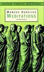 Meditations : Dover Thrift Editions - Marcus Aurelius