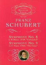 Franz Schubert : Symphony No.8 in B Minor D759, 'Unfinished' and Symphony No. 9 in C Major, D944, 'The Great' - Franz Schubert