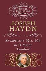Symphony No.104 in D Major - Joseph Haydn