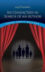 Six Characters in Search of an Author - Luigi Pirandello