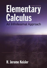 Elementary Calculus : An Infinitesimal Approach - H. Jerome Keisler