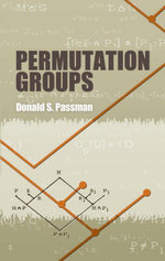 Permutation Groups - Donald S. Passman