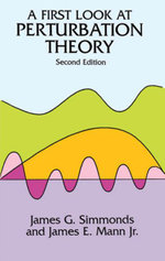 A First Look at Perturbation Theory - James G. Simmonds
