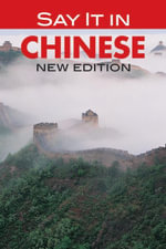 Say It in Chinese : NEW EDITION - Eveline Chao