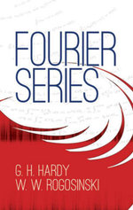 Fourier Series - G. H. Hardy