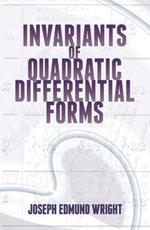 Invariants of Quadratic Differential Forms - Joseph Edmund Wright