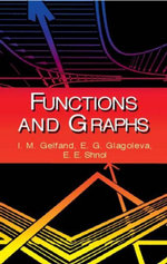 Functions and Graphs - I. M. Gelfand