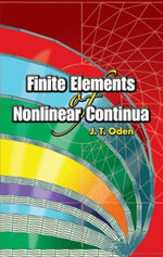 Finite Elements of Nonlinear Continua - J. T. Oden