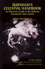 Burnham's Celestial Handbook, Volume Two : An Observer's Guide to the Universe Beyond the Solar System - Robert Burnham