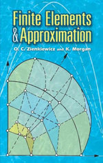 Finite Elements and Approximation - O. C. Zienkiewicz