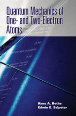 Quantum Mechanics of One- and Two-Electron Atoms - Hans A. Bethe