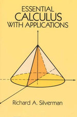 Essential Calculus with Applications - Richard A. Silverman