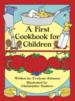 A First Cookbook for Children - Evelyne Johnson