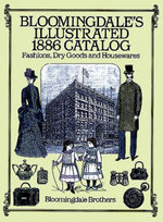 Bloomingdale's Illustrated 1886 Catalog - Bloomingdale Brothers