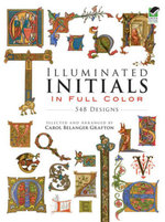 Illuminated Initials in Full Color : 548 Designs
