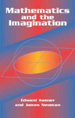 Mathematics and the Imagination - Edward Kasner