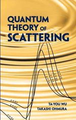 Quantum Theory of Scattering - Ta-you Wu
