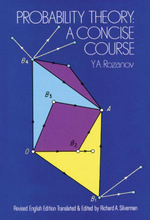 Probability Theory : A Concise Course - Y. A. Rozanov