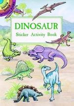 Dinosaur Sticker/Activity Book - A. G. Smith
