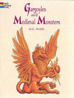 Gargoyles and Medieval Monsters Coloring Book - A. G. Smith