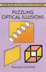 Puzzling Optical Illusions - Tom Crawford