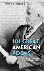 101 Great American Poems : An Anthology - The American Poetry