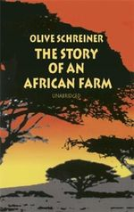 The Story of an African Farm : Dover Thrift Editions - Olive Schreiner