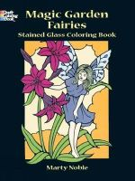 Fairies and Elves Stained Glass Colouring Book : Dover Stained Glass Coloring Book - Marty Noble