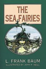The Sea Fairies : Dover Children's Classics - L. Frank Baum