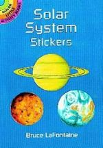 Solar System Stickers : Dover Little Activity Books (Paperback) - Bruce LaFontaine