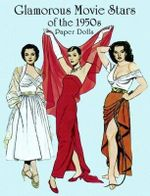 Glamorous Movie Stars of the Fifties Paper Dolls : Dover Celebrity Paper Dolls - Tom Tierney