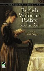 English Victorian Poetry : An Anthology