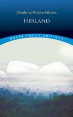 Herland : Dover Thrift Editions - Charlotte Perkins Gilman