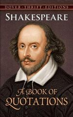 Shakespeare : A Book of Quotations - William Shakespeare