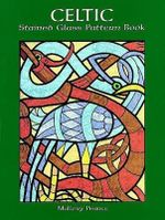 Celtic Stained Glass Pattern Book - Mallory Pearce