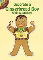 Decorate a Gingerbread Boy : Dover Little Activity Books - Cathy Beylon