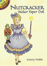 Nutcracker Sticker Paper Doll - Marty Noble