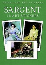 Sargent 16 Art Stickers : 16 Art Stickers - John Singer Sargent