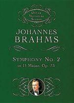 Johannes Brahms : Symphony No.2 in D Major Op.73 (Dover Miniature Score) - Johannes Brahms